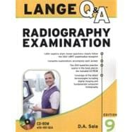 Lange Q&amp;A Radiography Examination, Ninth Edition