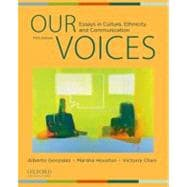 Our Voices : Essays in Culture, Ethnicity, and Communication