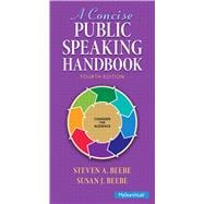 Concise Public Speaking Handbook, A, 4/e