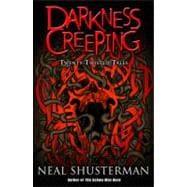 Darkness Creeping : Twenty Twisted Tales
