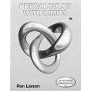 Student Study and Solutions Manual for Larson�s Precalculus with Limits, 3rd