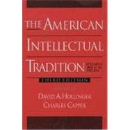 The American Intellectual Tradition A Sourcebook Volume II: 1865 to the Present