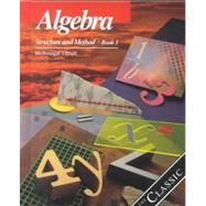 Algebra Structure and Method, Grades 8-11 Book 1: Mcdougal Littell Structure & Method
