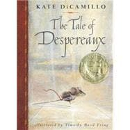The Tale of Despereaux 9780763617226R