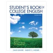 Student's Book of College English Rhetoric, Reader, Research Guide and Handbook Plus MyWritingLab with eText -- Access Card Package