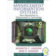 Management Information Systems : New Approaches to Organization and Technology