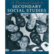 Practical Guide to Secondary Social Studies, A
