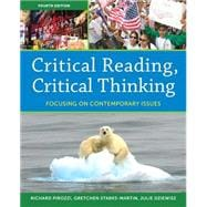 Critical Reading Critical Thinking Focusing on Contemporary Issues Plus MyReadingLab -- Access Card Package