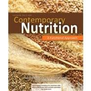 Combo: Contemporary Nutrition: A Functional Approach with NCP 3. 2 Student Access Card