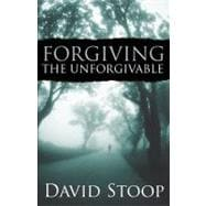 Forgiving the Unforgivable