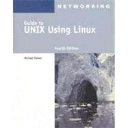 Guide to UNIX Using Linux, 4th Edition