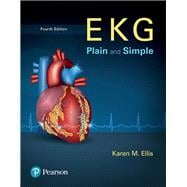 EKG Plain and Simple Plus NEW MyHealthProfessionsLab with Pearson eText--Access Card Package