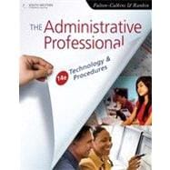The Administrative Professional: Technology & Procedures, 14th Edition