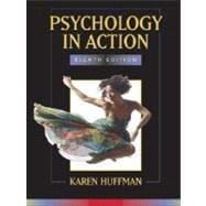 Psychology in Action, 8th Edition