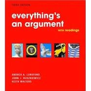 Everything's an Argument : With Readings