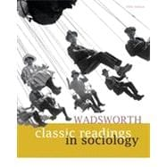Wadsworth Classic Readings in Sociology, 5th Edition