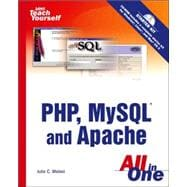 Sams Teach Yourself PHP, MySQL and Apache All in One