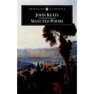 John Keats : Selected Poems