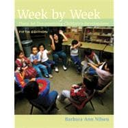 Week by Week: Plans for Documenting Children's Development, 5th Edition