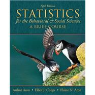 Statistics for The Behavioral and Social Sciences A Brief Course