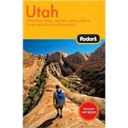 Utah : With Zion, Bryce, Arches, Capitol Reef and Canyonlands National Parks