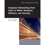 Computer Networking for LANs to WANs: Hardware, Software and Security, 1st Edition