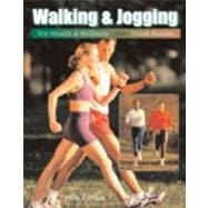Walking & Jogging for Health & Wellness