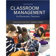 Classroom Management for Elementary Teachers with MyEducationLab with Enhanced Pearson eText, Loose-Leaf Version -- Access Card Package
