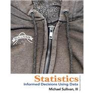 Statistics : Informed Decisions Using Data