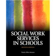 Social Work Services in Schools, Seventh Edition