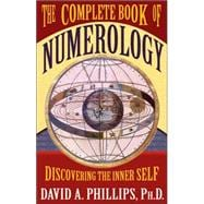 The Complete Book of Numerology: Discovering the Inner Self