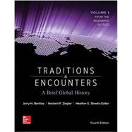 Traditions & Encounters: A Brief Global History Volume 1