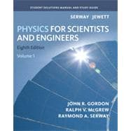 Student Solutions Manual, Volume 1 for Serway/Jewett's Physics for Scientists and Engineers, 8th Edition