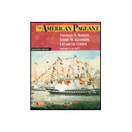 American Pageant: A History of the Republic to 1877