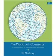 The World of the Counselor, 5th Edition