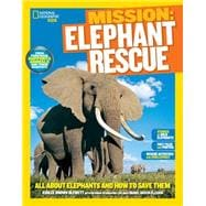 National Geographic Kids Mission: Elephant Rescue 9781426317293R