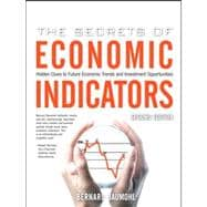 The Secrets of Economic Indicators Hidden Clues to Future Economic Trends and Investment Opportunities