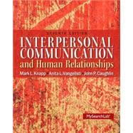 Interpersonal Communication & Human Relationships Plus MySearchLab with eText -- Access Card Package