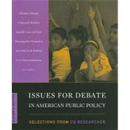 Issues for Debate in American Public Policy: Selections from the CQ Researcher