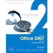 Exploring Microsoft Office 2007, Volume 1