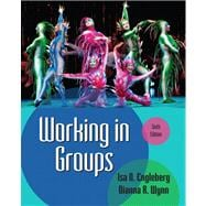 Working in Groups Plus MySearchLab with eText -- Access Card Package