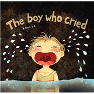 The Boy Who Cried 9781608877300R