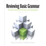 Reviewing Basic Grammar