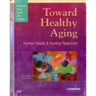 Toward Healthy Aging : Human Needs and Nursing Response