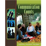 Communication Counts: Getting It Right in College and Life Value Package (includes MyCommunicationLab CourseCompass with E-Book Student Access )