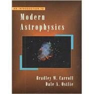 Introduction to Modern Astrophysics, An