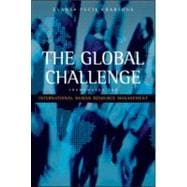 The Global Challenge: Frameworks for International Human Resource Management