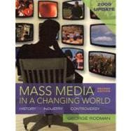 Mass Media in a Changing World, 2009 Updated Edition with Media World 2.0 DVD