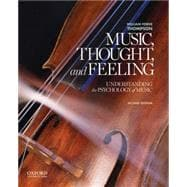 Music, Thought, and Feeling Understanding the Psychology of Music