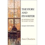 The Story and Its Writer Compact; An Introduction to Short Fiction